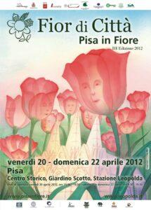 Placard for Fior di città-Pisa in Fiore event