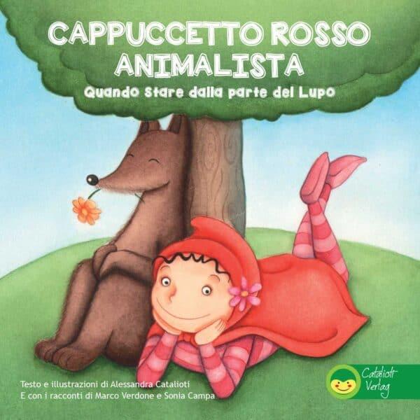 Copertina libro per bambini Cappuccetto Rosso Animalista dalla parte del Lupo